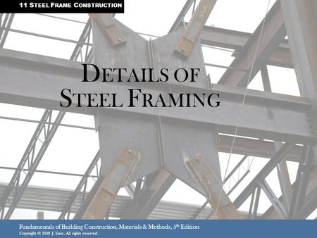 DETAILS OF STEEL FRAMING