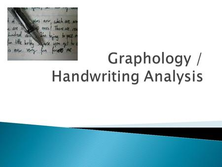 Graphology / Handwriting Analysis