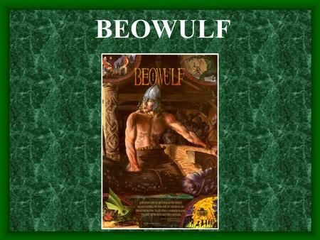 beowulf as the ideal epic hero Start studying epic: from beowulf, part i learn vocabulary, terms, and more with if you wanted to support the idea that beowulf is an epic hero more humble over time c loves nature and abhors civilization d embodies the ideal of anglo-saxon society embodies the ideal of anglo-saxon.
