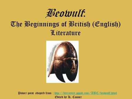 Beowulf: The Beginnings of British (English) Literature