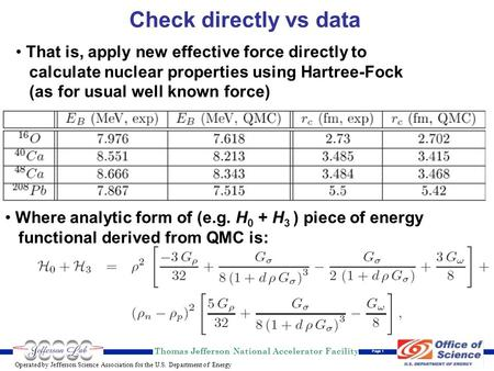Operated by Jefferson Science Association for the U.S. Department of Energy Thomas Jefferson National Accelerator Facility Page 1 Check directly vs data.