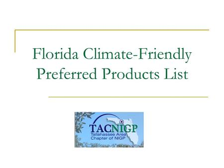 Florida Climate-Friendly Preferred Products List.