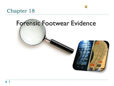 1 Chapter 18 Forensic Footwear Evidence. 2 What information can you gather from this foot?