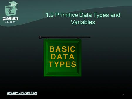 1.2 Primitive Data Types and Variables