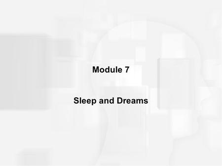 Module 7 Sleep and Dreams. CONTINUUM OF CONCIOUSNESS Different states –Consciousness _______________________________________ _______________________________.