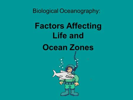 Biological Oceanography: