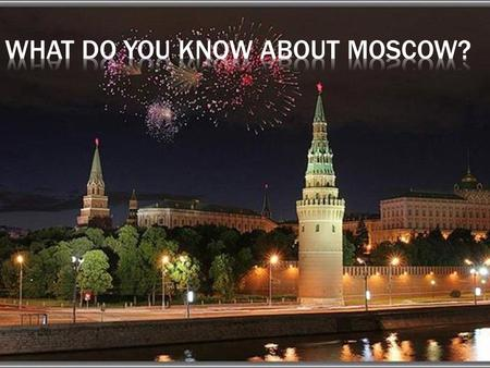 Famous Muscovites 100200300400 History of Moscow 100200300400 Buildings 100200300400 Monuments 100200300400.