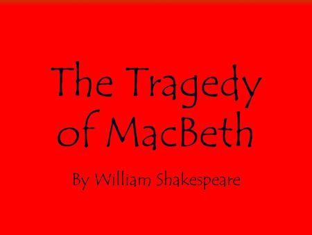how power corrupted a heroic figure in shakespeares macbeth