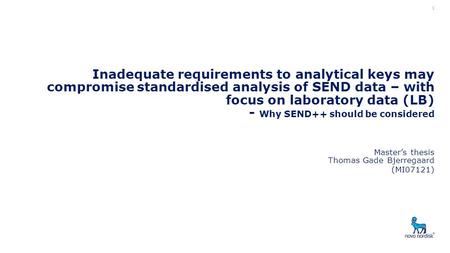 Inadequate requirements to analytical keys may compromise standardised analysis of SEND data – with focus on laboratory data (LB) - Why SEND++ should be.