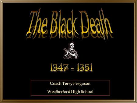 Coach Terry Ferguson Weatherford High School The Culprits.