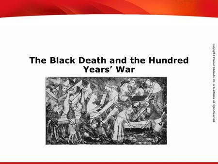 TEKS 8C: Calculate percent composition and empirical and molecular formulas. The Black Death and the Hundred Years' War.