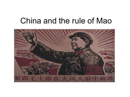 China and the rule of Mao. Dynastic China Powerful emperors ruled China for thousands of years with the Mandate of Heaven 1644-1911 Qing (Manchu) Dynasty.