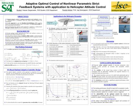 Adaptive Optimal Control of Nonlinear Parametric Strict Feedback Systems with application to Helicopter Attitude Control OBJECTIVES  Optimal adaptive.