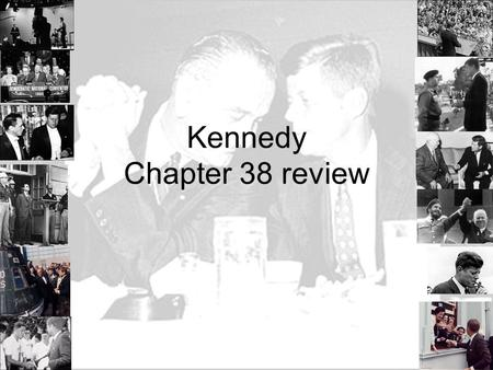 Kennedy Chapter 38 review. Significances of the 1960 Nixon Kennedy Campaign Television debate : Appearance versus substance Television ads: campaign spending.