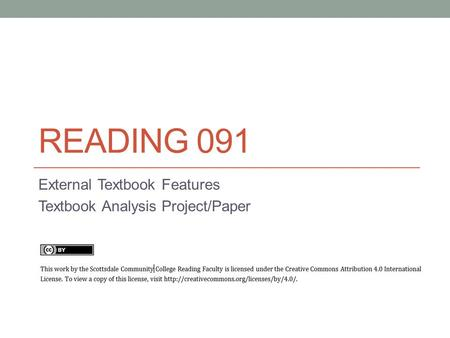 READING 091 External Textbook Features Textbook Analysis Project/Paper.