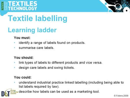 Textile labelling Learning ladder You must: