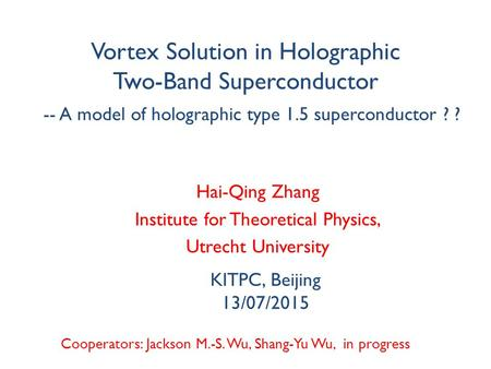 Vortex Solution in Holographic Two-Band Superconductor Cooperators: Jackson M.-S. Wu, Shang-Yu Wu, in progress -- A model of holographic type 1.5 superconductor.