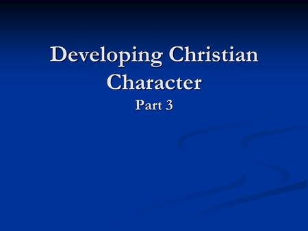 Developing Christian Character Part 3. What do the ten commandments teach us? Exodus 20:1 through Exodus 20:18 (KJV) 2) I am the LORD thy God, which have.