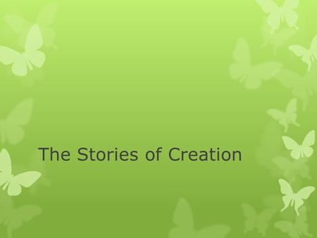 The Stories of Creation