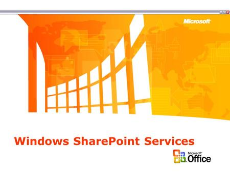 Windows SharePoint Services. Overview Windows SharePoint Services (WSS) Information Worker Infrastructure component delivered in Windows Server 2003 Enables.