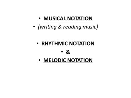(writing & reading music)