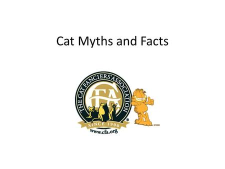 Cat Myths and Facts.