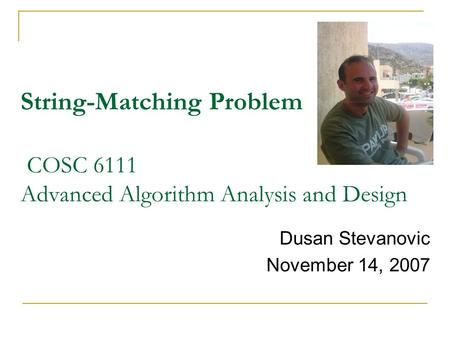 String-Matching Problem   COSC Advanced Algorithm Analysis and Design