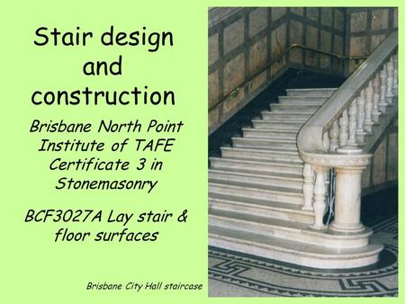 Stair design and construction