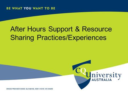 After Hours Support & Resource Sharing Practices/Experiences.