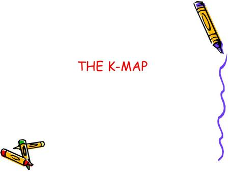 THE K-MAP.