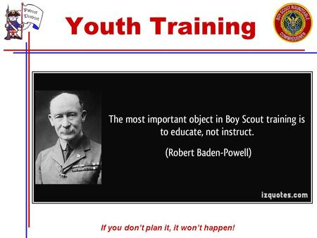 If you don't plan it, it won't happen! Youth Training.
