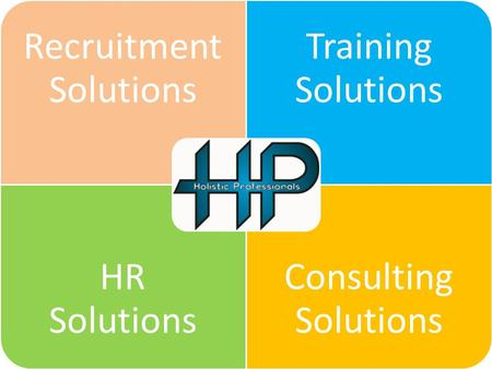 Recruitment Solutions Training Solutions HR Solutions Consulting Solutions.
