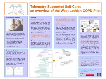 Background and Aims The poster highlights emerging issues in the initial evaluation of a tele-monitoring system for COPD patients in four practices in.