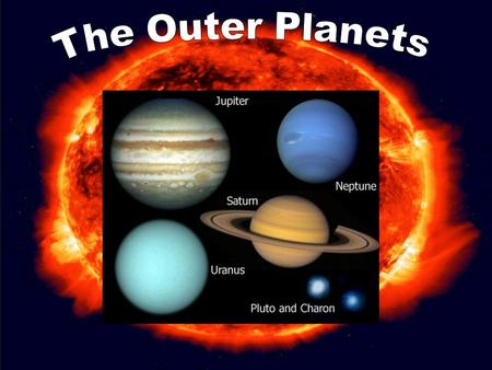 Fifth planet from the Sun Jupiter is the first of the gas giants. It has no surface. It is a giant cloud of hydrogen and helium held together by gravity.