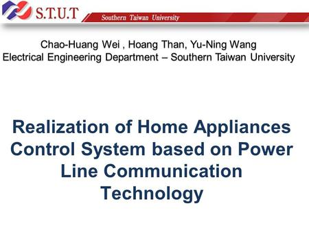 Realization of Home Appliances Control System based on Power Line Communication Technology.