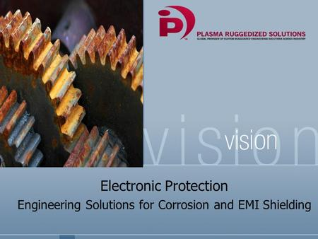 Electronic Protection Engineering Solutions for Corrosion and EMI Shielding.