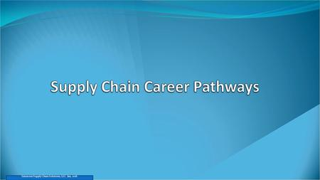 Supply Chain Career Pathways