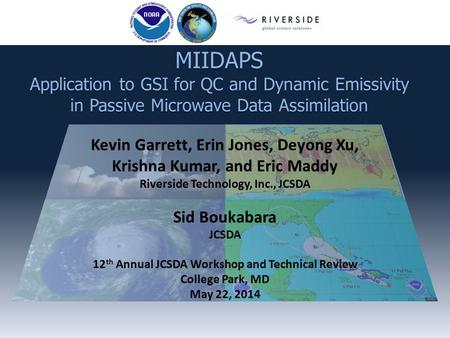 MIIDAPS Application to GSI for QC and Dynamic Emissivity in Passive Microwave Data Assimilation.