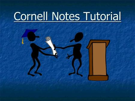 Cornell Notes Tutorial. Steps in Cornell Note Taking 1. Set your paper up to resemble the Cornell note format. 2.On the subject line, write the title.