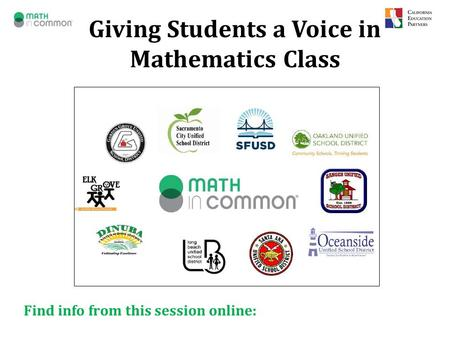 Giving Students a Voice in Mathematics Class Find info from this session online: