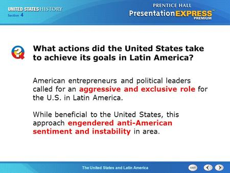 Chapter 25 Section 1 The Cold War Begins Section 4 The United States and Latin America What actions did the United States take to achieve its goals in.