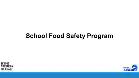 1 School Food Safety Program. 2 School Food Safety Program Requirements An SFA must have a written food safety program, based on HACCP principles, that.
