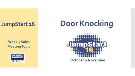 JumpStart 16 Door Knocking October & November Weekly Sales Meeting Topic.