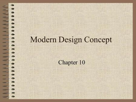 Modern Design Concept Chapter 10. Aerodynamic Research Contributions Propulsion Structural Design Monocoque structure Optimum location for the engine.