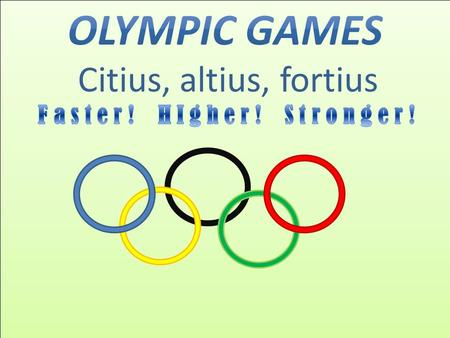 The Olympic games are known as the worlds greatest international sports games. The Olympic idea means friendship and cooperation among the people of the.