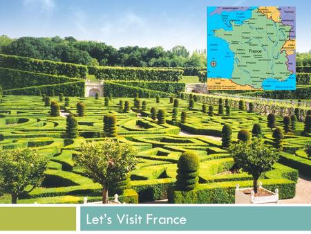 Let's Visit France. Activity 1. Becoming Familiar with the Map  (Have students point to Spain on pg. 39. Then point to England. Then on the country between.