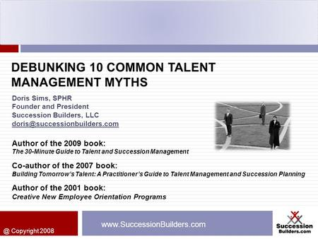 DEBUNKING 10 COMMON TALENT MANAGEMENT MYTHS