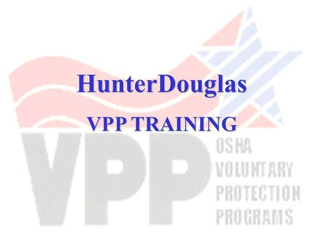 HunterDouglas VPP TRAINING.