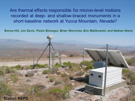 Are thermal effects responsible for micron-level motions recorded at deep- and shallow-braced monuments in a short-baseline network at Yucca Mountain,