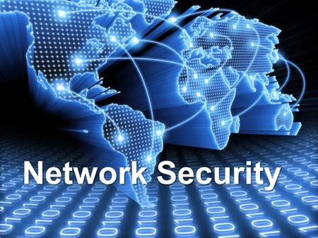 Network Security.  With an increasing amount of people getting connected to networks, the security threats that cause massive harm are increasing also.